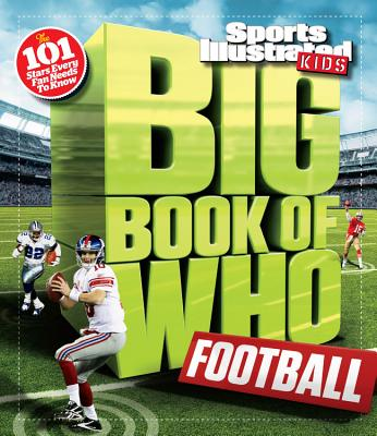 Image for Big Book of WHO Football (Sports Illustrated Kids Big Books)