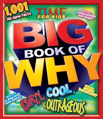 Image for Crazy, Cool & Outrageous (TIME For Kids Book of WHY)