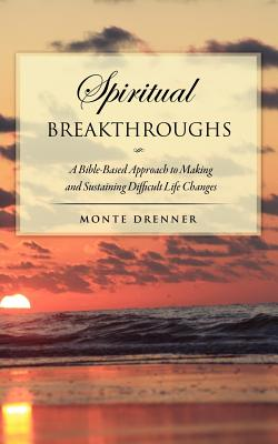 Spiritual Breakthroughs, Drenner, Monte
