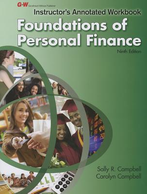 Foundations of Personal Finance: Instructor's Annotated Workbook, Sally R. Campbell (Author), Carolyn M. Campbell (Author)