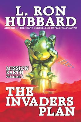 Image for Invaders Plan, The: Mission Earth Volume 1