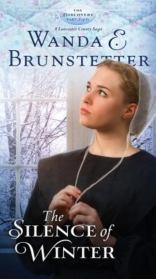 Image for The Silence of Winter (The Discovery - A Lancaster County Saga)