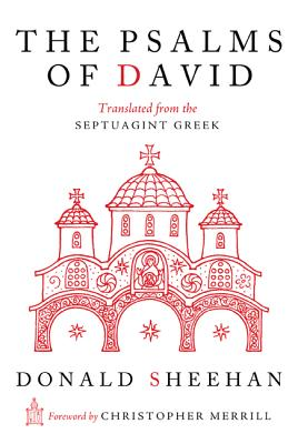 The Psalms of David: Translated from the Septuagint Greek, Donald Sheehan