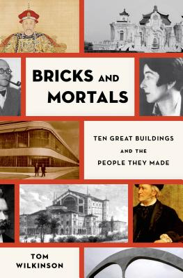 Image for BRICKS & MORTALS : TEN GREAT BUILDINGS A
