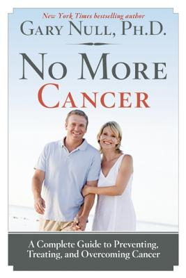 Image for NO MORE CANCER : A COMPLETE GUIDE TO PRE