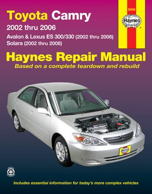 Image for Toyota Camry, Avalon, Lexus ES 300/330 (02-06) & Toyota Solara (02-08) Haynes Repair Manual (Does not include information specific to the 2005 and later 3.5L V6 engine.)