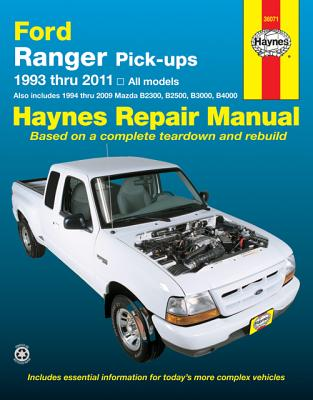 Image for Ford Ranger Pick-ups 1993 thru 2011: 1993 thru 2011 all models - Also includes 1994 thru 2009 Mazda B2300, B2500, B3000, B4000 (Haynes Repair Manual)