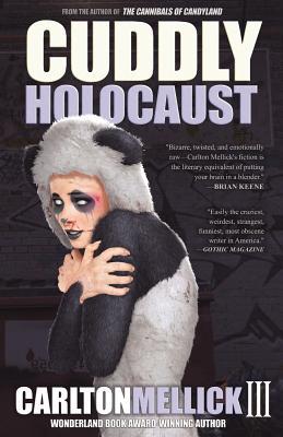 Cuddly Holocaust, Mellick III, Carlton