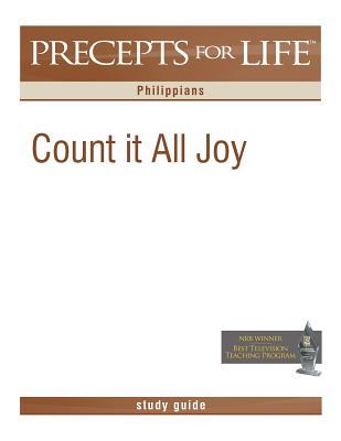 Precepts For Life Study Guide: Count It All Joy (Philippians), Arthur, Kay
