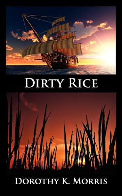 Dirty Rice, Morris, Dorothy K.