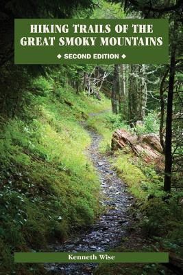 Image for Hiking Trails of the Great Smoky Mountains: Comprehensive Guide (Outdoor Tennessee Series)
