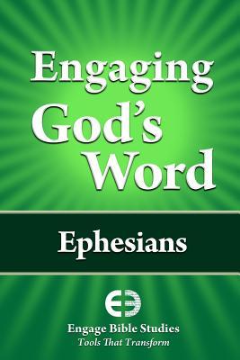 Engaging God's Word: Ephesians, Community Bible Study
