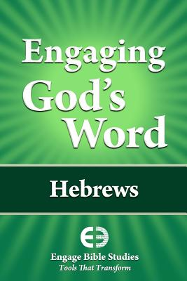 Engaging God's Word: Hebrews, Community Bible Study