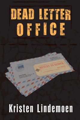 Dead Letter Office, Kristen Lindemoen  (Author)