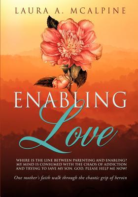 Enabling Love, McAlpine, Laura A.