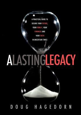 A Lasting Legacy, Hagedorn, Doug