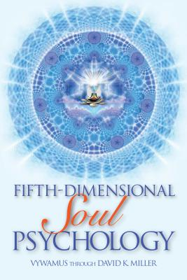 Image for Fifth-Dimensional Soul Psychology
