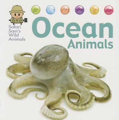 Ocean Animals (Safari Sam's Wild Animals), West, David