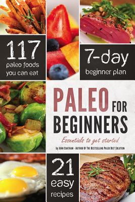 Image for Paleo for Beginners: Essentials to Get Started