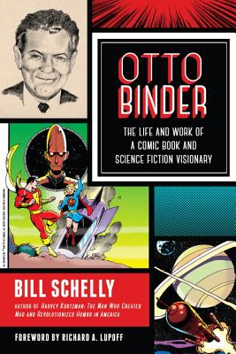 Image for Otto Binder: The Life and Work of a Comic Book and Science Fiction Visionary