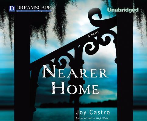 Nearer Home: A Nola Cespedes Mystery (Nola Cespedes Mysteries), Castro, Joy