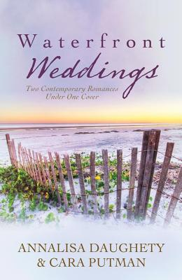 Image for Waterfront Weddings: Two Contemporary Romances Under One Cover (Brides & Weddings)
