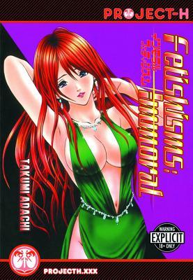 Fetishisms: Immoral (Hentai Manga) (Fetishisms (Hentai Manga)), Adachi, Takumi