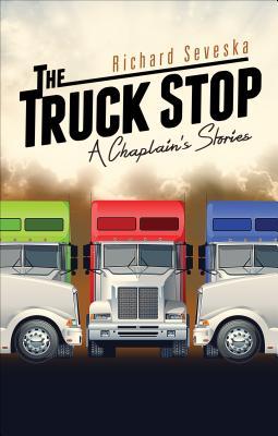 The Truck Stop, Seveska, Richard