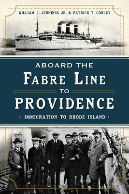 Image for Aboard the Fabre Line to Providence: Immigration to Rhode Island