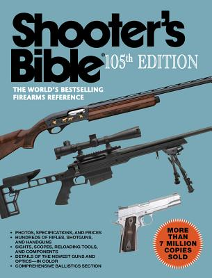 Image for Shooter's Bible, 105th Edition: The World's Bestselling Firearms Reference