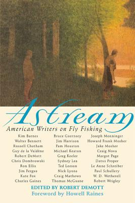 Image for Astream: American Writers on Fly Fishing