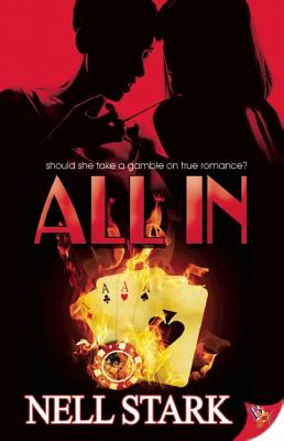 All In, Stark, Nell