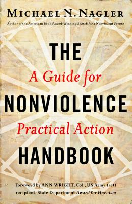 Image for The Nonviolence Handbook: A Guide for Practical Action