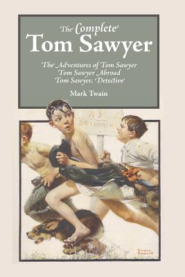 Complete Tom Sawyer, The, Twain, Mark