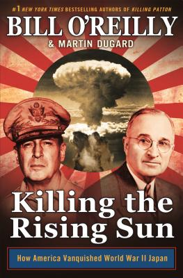 Image for Killing the Rising Sun Bill O'Reilly First Edition 2016