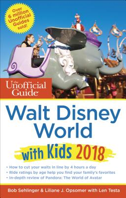 Image for The Unofficial Guide to Walt Disney World with Kids 2018 (The Unofficial Guides)
