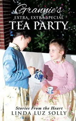 Grannie's Extra, Extra Special Tea Party, Solly, Linda Luz