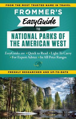 Frommer's EasyGuide to National Parks of the American West (Easy Guides), Peterson, Eric; Laine, Don