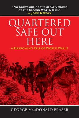 Image for Quartered Safe Out Here: A Harrowing Tale of World War II