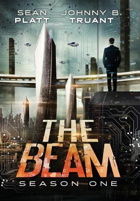 The Beam: Season One, Platt, Sean; Truant, Johnny B