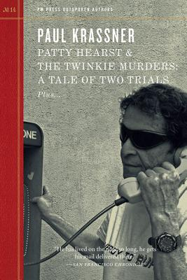 Image for Patty Hearst & The Twinkie Murders: A Tale of Two Trials (Outspoken Authors)