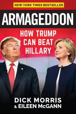 Image for Armageddon: How Trump Can Beat Hillary