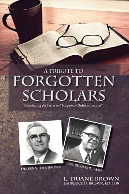 Image for A Tribute to Forgotten Scholars