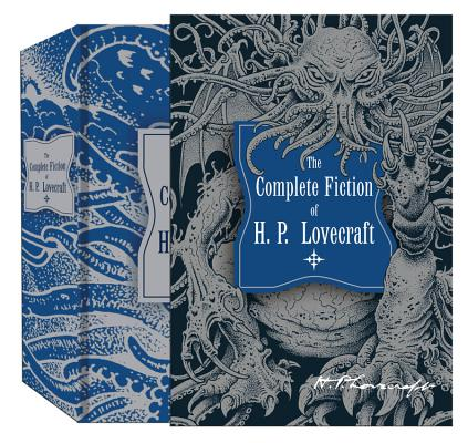 Image for The Complete Fiction of H.P. Lovecraft (Knickerbocker Classics)