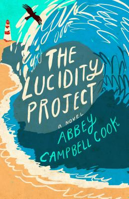 Image for The Lucidity Project: A Novel