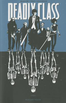 Image for Deadly Class Volume 1: Reagan Youth