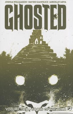 Ghosted Volume 2, Williamson, Joshua