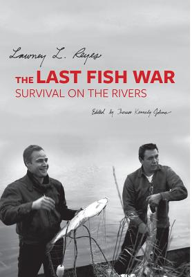 Image for The Last Fish War: Survival on the Rivers