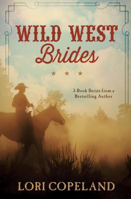 Image for WILD WEST BRIDES PEACEMAKER / DRIFTER / MAVERICK