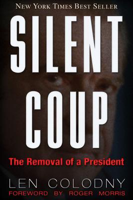 Silent Coup, Colodny, Len
